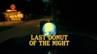 LastDonutOfTheNight
